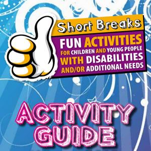 Cover of the Short Breaks Activity Guide Leaflet